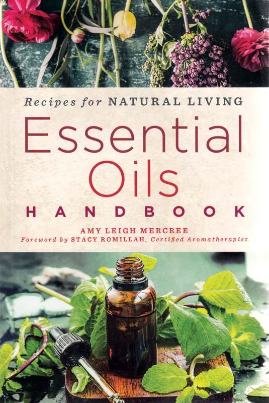 Essential Oils Handbook by Amy Leigh Mercree [BESSOILH